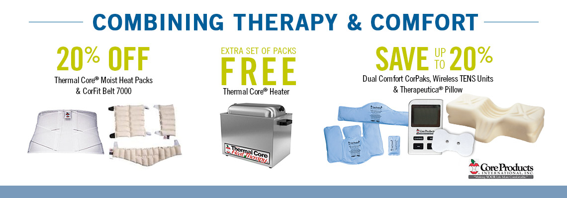 Core Therapy and Comfort Products