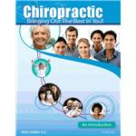 Chiropractic: Bringing Out The Best In You! 9th Edition